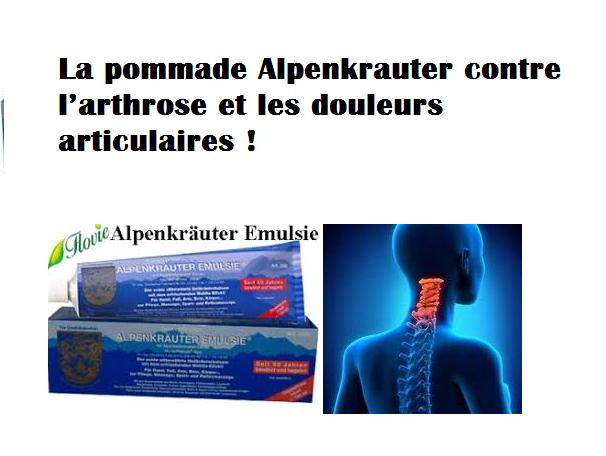 La pommade Alpenkrauter contre l'arthrose et les douleurs articulaires !